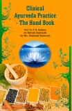 Clinical Ayurveda Practice Hand Book